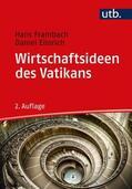 Eissrich / Frambach Wirtschaftsideen des Vatikans | Sack Fachmedien