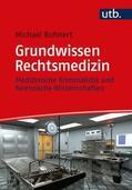 Bohnert |  Grundwissen Rechtsmedizin | Buch |  Sack Fachmedien