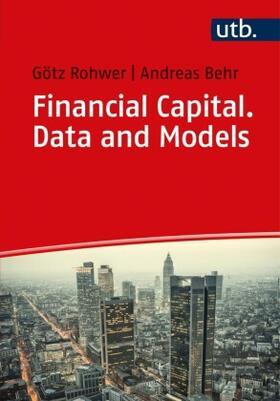 Rohwer / Behr   Financial Capital. Data and Models   Buch   sack.de