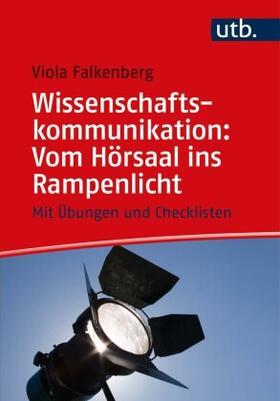 Falkenberg | Wissenschaftskommunikation: Vom Hörsaal ins Rampenlicht | Buch | sack.de