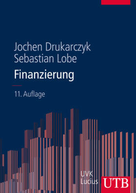 Drukarczyk / Lobe | Finanzierung | Buch | sack.de