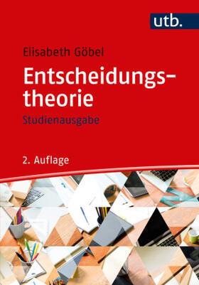 Göbel | Entscheidungstheorie - Studienausgabe | Buch | sack.de