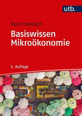 Frambach | Basiswissen Mikroökonomie | Buch | sack.de