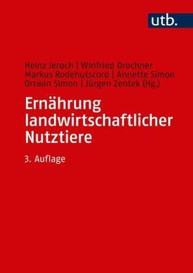 Jeroch / Drochner / Rodehutscord | Ernährung landwirtschaftlicher Nutztiere | Buch | sack.de