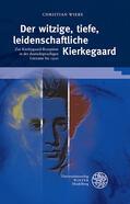 Wiebe    Der witzige, tiefe, leidenschaftliche Kierkegaard   Buch    Sack Fachmedien