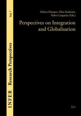 Marques / Soukiazis / Cerqueira | Perspectives on Integration and Globalisation | Buch | sack.de