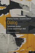Fechter / Gölitzer |  Dialog | Buch |  Sack Fachmedien