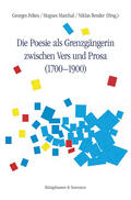 Felten / Marchal / Bender    Die Poesie als Grenzgängerin zwischen Vers und Prosa (1700-1900)   Buch    Sack Fachmedien
