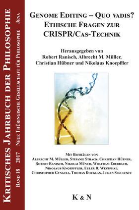 Ranisch / Müller / Hübner | Genome Editing - Quo vadis? Ethische Fragen zur CRISPR/Cas-Technik | Buch | sack.de