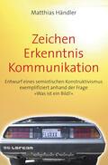 Händler |  Zeichen - Erkenntnis - Kommunikation | Buch |  Sack Fachmedien