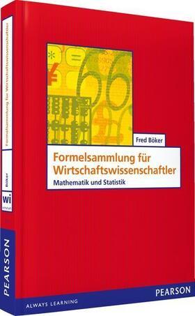 Böker | Formelsammlung für Wirtschaftswissenschaftler | Buch | sack.de