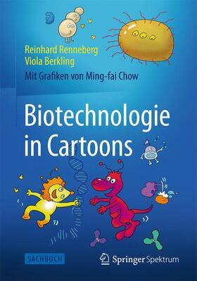 Renneberg / Berkling | Biotechnologie in Cartoons | Buch | sack.de