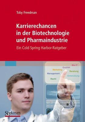 Freedman   Karrierechancen in der Biotechnologie und Pharmaindustrie   Buch   sack.de