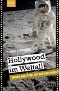 Eversberg |  Hollywood im Weltall | Buch |  Sack Fachmedien