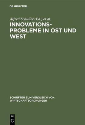 Schüller / Hamel / Leipold | Innovationsprobleme in Ost und West | Buch | sack.de