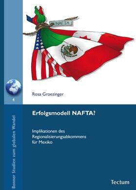 Groezinger | Erfolgsmodell NAFTA? | Buch | sack.de