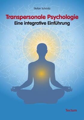 Schmitz | Transpersonale Psychologie | Buch | sack.de