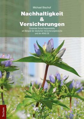 Bischof | Nachhaltigkeit und Versicherungen | Buch | sack.de
