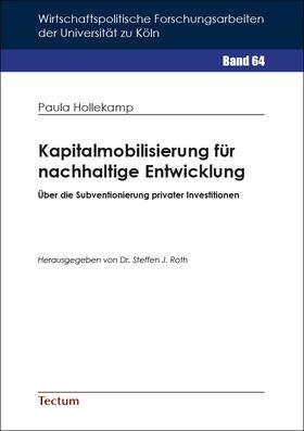 Hollekamp | Kapitalmobilisierung für nachhaltige Entwicklung | Buch | sack.de
