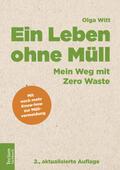 Witt |  Ein Leben ohne Müll | Buch |  Sack Fachmedien