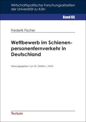 Fischer   Wettbewerb im Schienenpersonenfernverkehr in Deutschland   Buch   sack.de