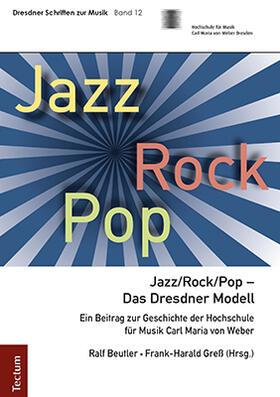 Beutler / Greß | Jazz/Rock/Pop - Das Dresdner Modell | Buch | sack.de