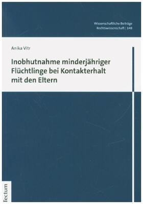 Vitr | Inobhutnahme minderjähriger Flüchtlinge bei Kontakterhalt mit den Eltern | Buch | sack.de