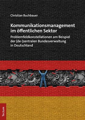 Buchbauer   Kommunikationsmanagement im öffentlichen Sektor   Buch   sack.de