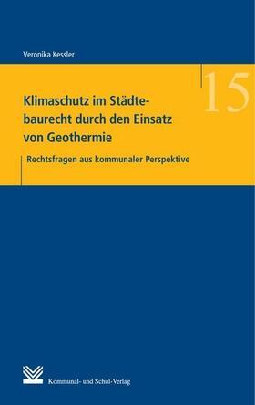 Kessler   Klimaschutz im Städtebaurecht durch den Einsatz von Geothermie   Buch   sack.de