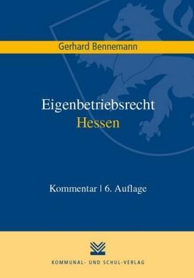 Bennemann | Eigenbetriebsrecht Hessen | Buch | sack.de