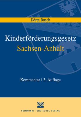 Busch   Kinderförderungsgesetz Sachsen-Anhalt   Buch   sack.de