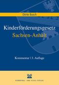 Busch |  Kinderförderungsgesetz Sachsen-Anhalt | Buch |  Sack Fachmedien