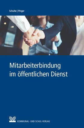 Schulte / Pinger   Mitarbeiterbindung im öffentlichen Dienst   Buch   sack.de