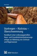 Kutter |  Starkregen - Rückstau - Überschwemmung | eBook | Sack Fachmedien