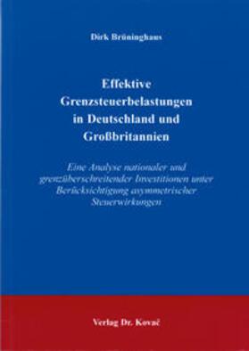Brüninghaus | Effektive Grenzsteuerbelastungen in Deutschland und Großbritannien | Buch | sack.de