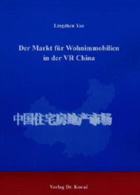 Yao   Der Markt für Wohnimmobilien in der VR China   Buch   sack.de