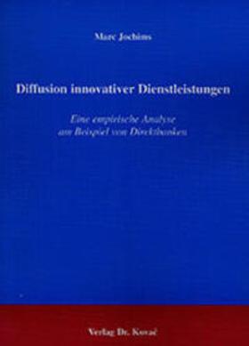 Jochims   Diffusion innovativer Dienstleistungen   Buch   sack.de