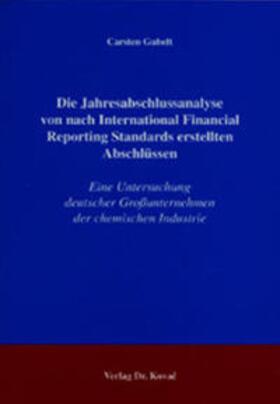 Gubelt | Die Jahresabschlussanalyse von nach International Financial Reporting Standards erstellten Abschlüssen | Buch | sack.de