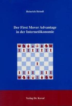 Heindl | Der First Mover Advantage in der Internetökonomie | Buch | sack.de