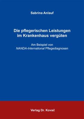 Anlauf   Die pflegerischen Leistungen im Krankenhaus vergüten   Buch   sack.de