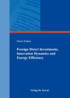Erdem | Foreign Direct Investments, Innovation Dynamics and Energy Efficiency | Buch | sack.de