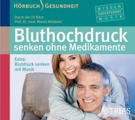 Middeke   Bluthochdruck senken ohne Medikamente, 1 Audio-CD   Sonstiges   sack.de