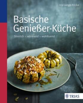 Lange-Fricke | Basische Genießer-Küche | Buch | sack.de