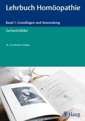 Köhler / Köhler | Lehrbuch Homöopathie | Buch | sack.de