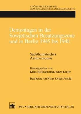 Neitmann / Laufer   Demontagen in der Sowjetischen Besatzungszone und in Berlin 1945 bis 1948   Buch   sack.de