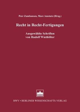 Zumbansen / Amstutz | Recht in Recht-Fertigungen | Buch | sack.de