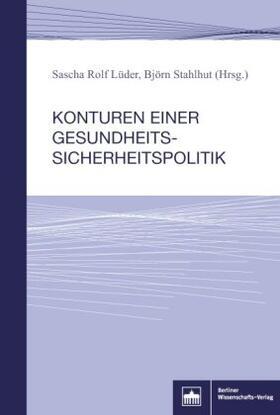 Lüder / Stahlhut   Konturen einer Gesundheitssicherheitspolitik   Buch   sack.de