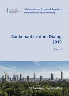 Wuermeling   Bankenaufsicht im Dialog 2019   Buch   sack.de