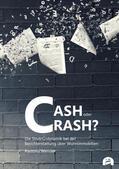Cash oder Crash?