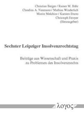 Berger / Bähr / Naumann   6. Leipziger Insolvenzrechtstag   Buch   sack.de